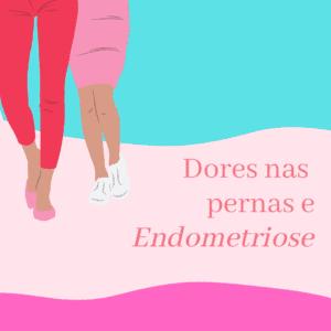 Dores Perna Endometriose